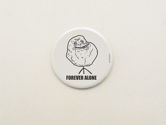 Boton Meme Forever Alone
