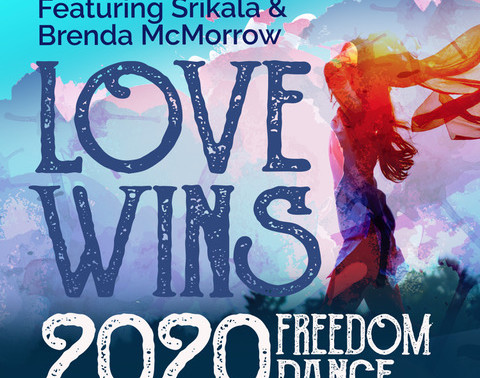 """""""Love Wins 2020 Freedom Dance"""" just Released!"""