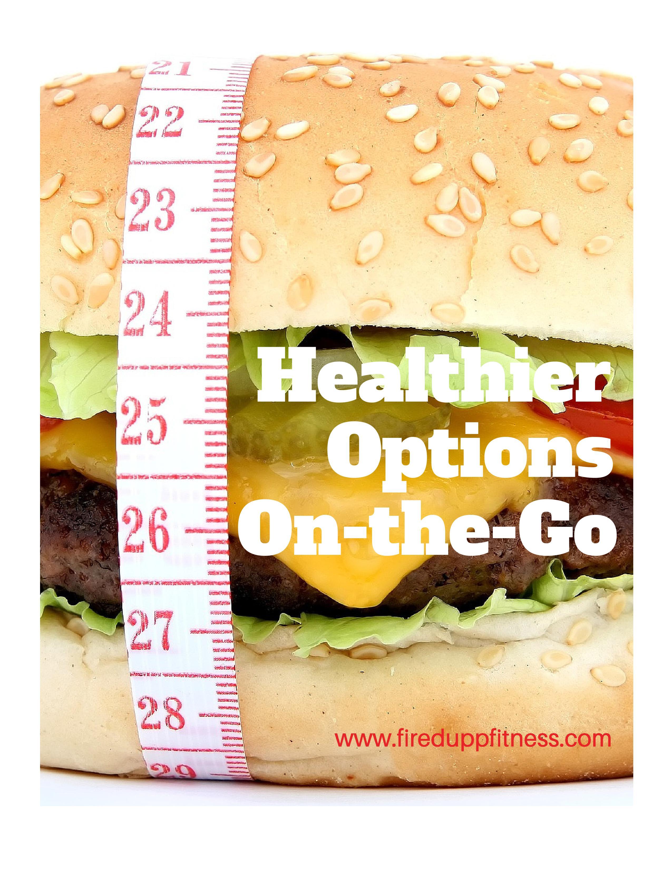 Healthiest Fast Food!