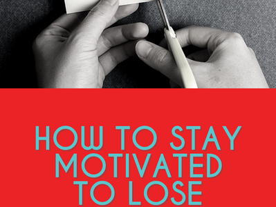 HOW TO STAY MOTIVATED TO LOSE WEIGHT OVER 40