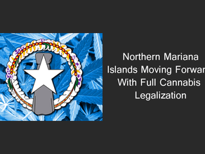 Northern Mariana Islands Moving Forward with Full Cannabis Legalization