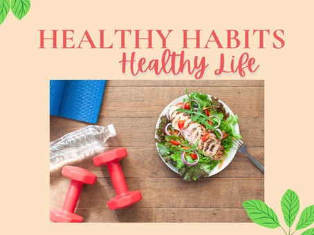 Create Healthy Habits and Make Them Stick