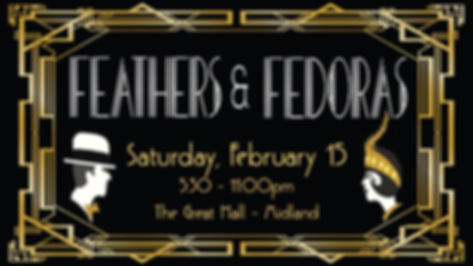 art deco style black and gold image with Feathers and Fedoras Saturday february 15, 2020 at the Great Hall