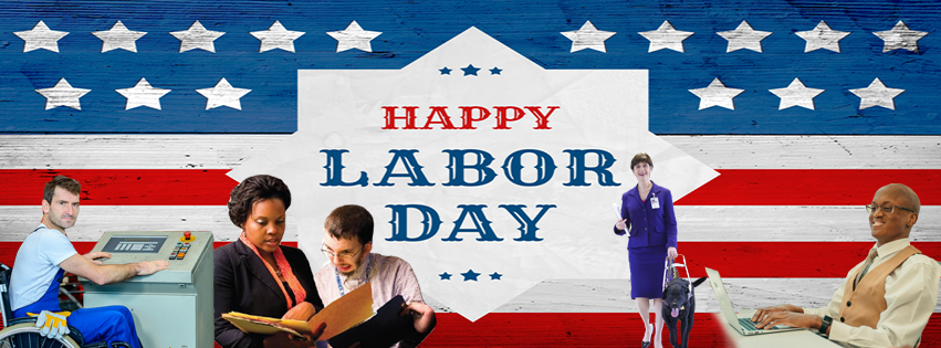 Image shows several workers with disabilities in front of american flag with words happy labor day
