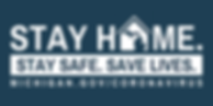 Stay home Stay Safe Save Lives logo links to michigan.gov/coronavirus