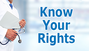 Picture of doctor with clipboard on left with words Know Your Rights