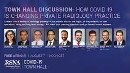 Town Hall Discussion: How COVID-19 is changing private radiology practice