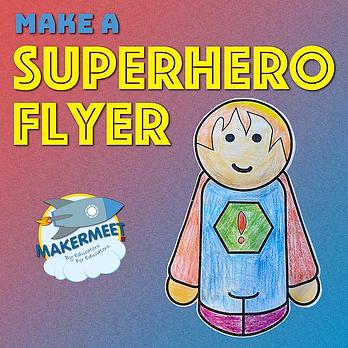 Superhero Flyer.png
