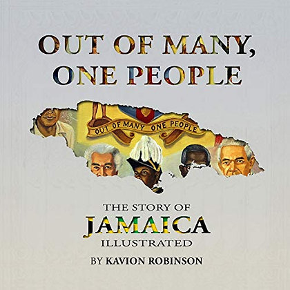 Out of many, one people: The story of Jamaica illustrated