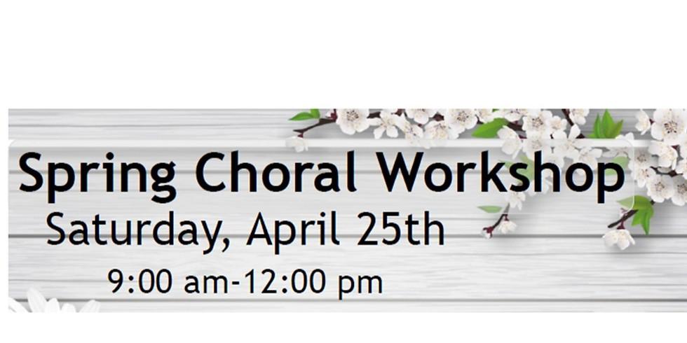 Spring Choral Workshop