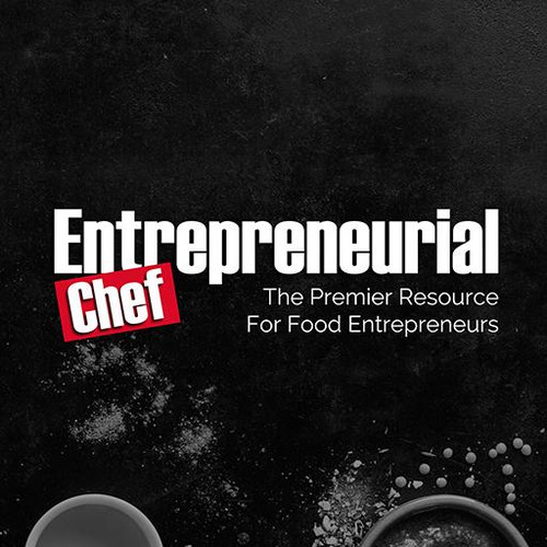 Entrepreneurial Chef Magazine