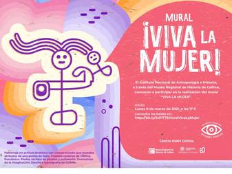 Museo Regional invita a mujeres a participar en la realización del mural ¡Viva la Mujer!