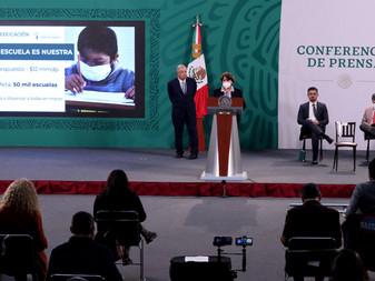 """Adelantará el Gobierno de México entrega de Becas y apoyos del programa """"La Escuela es Nuestra"""""""