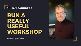 Run a really useful workshop