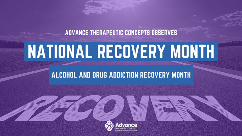 National Recovery Month with Advance Therapeutic Concepts