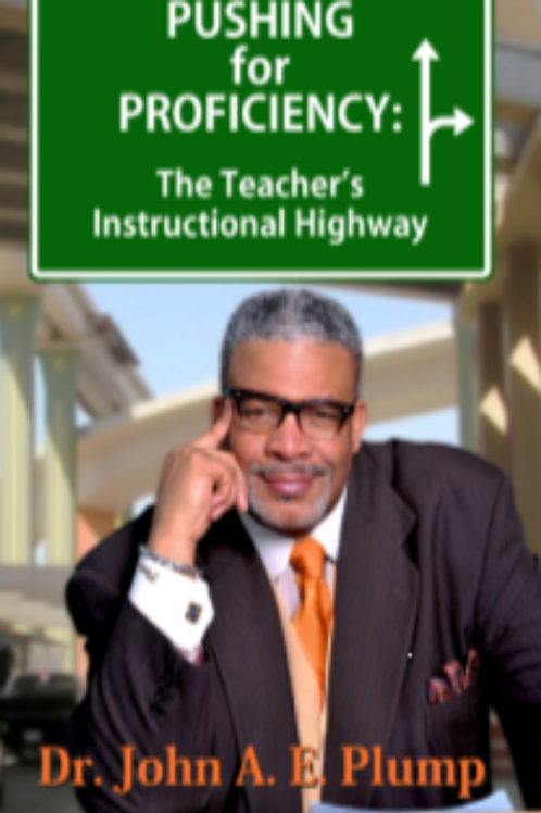 Pushing for Proficiency: The Teacher's Instructional Highway