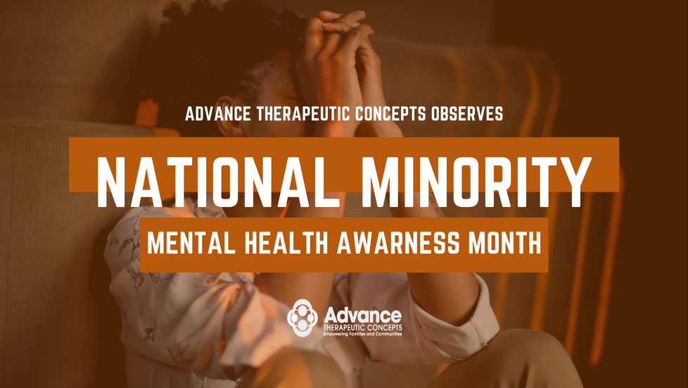 National Minority Mental Health Awareness Month with Advance Therapeutic Concepts