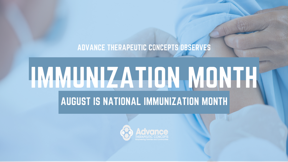 National Immunization Month with Advance Therapeutic Concepts
