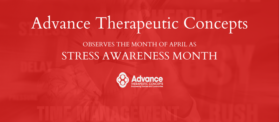Stress Awareness Month with Advance Therapeutic Concepts