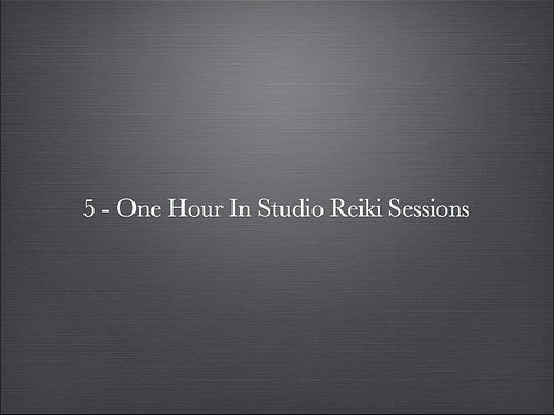 5 - One Hour In Studio Reiki Sessions