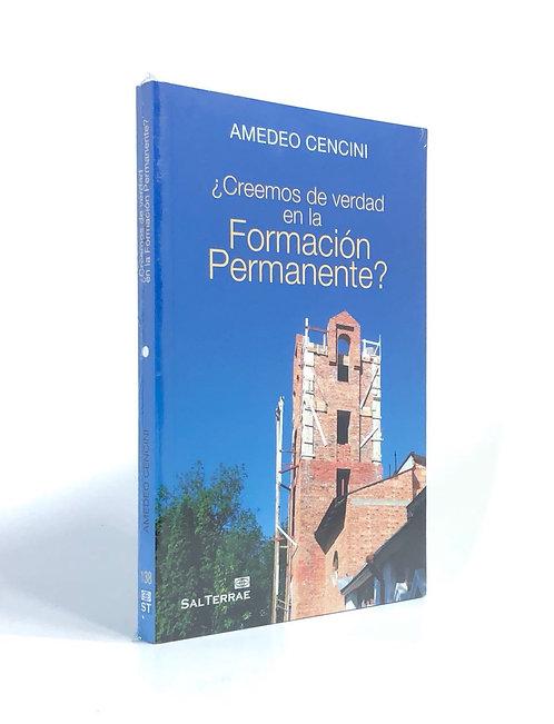 ¿CREEMOS DE VERDAD EN LA FORMACION PERMANENTE?