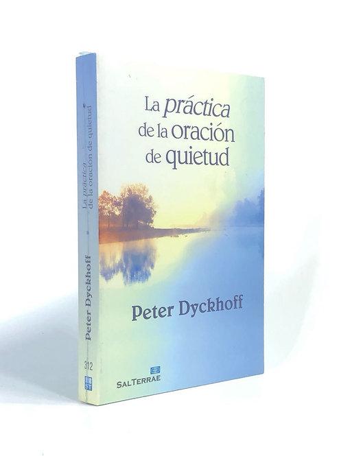 PRACTICA DE LA ORACION DE QUIETUD, LA