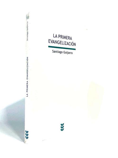 PRIMERA EVANGELIZACION, LA
