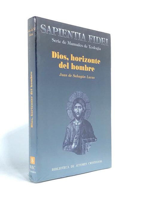 DIOS, HORIZONTE DEL HOMBRE