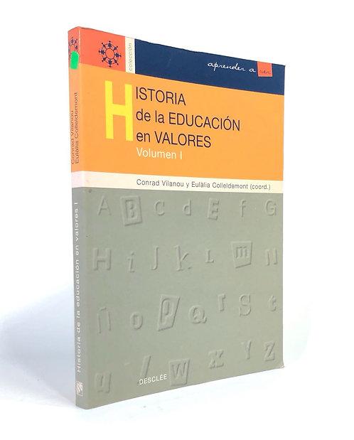HISTORIA DE LA EDUCACION EN VALORES