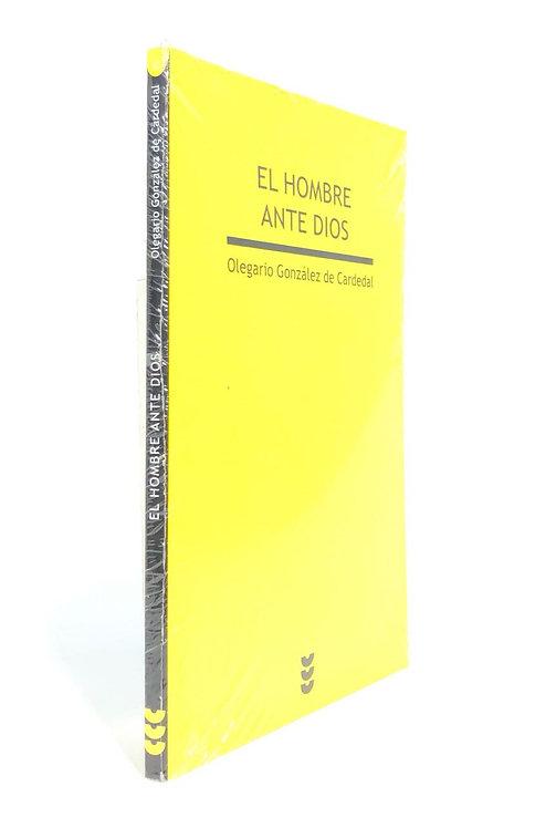 HOMBRE ANTE DIOS, EL