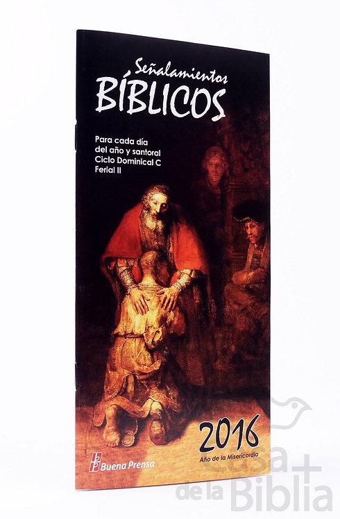 SEÑALAMIENTOS BÍBLICOS 2016: PARA CADA DIA DEL AÑO