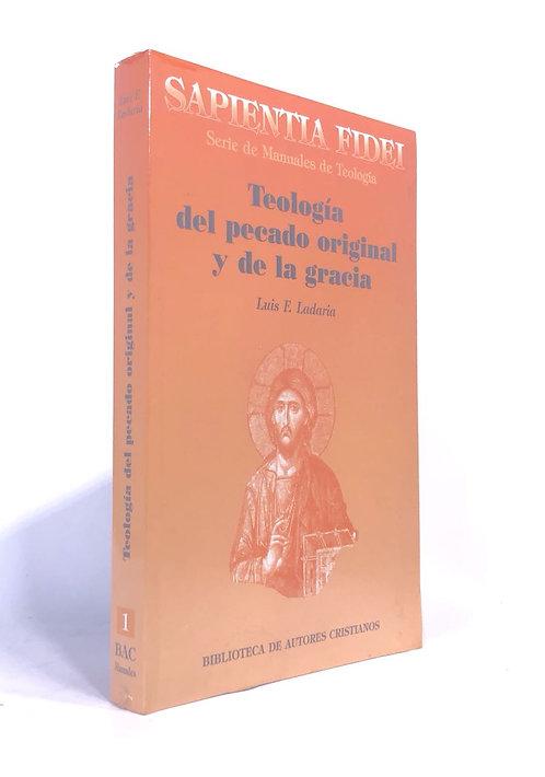 TEOLOGIA DEL PECADO ORIGINAL Y DE LA GRACIA