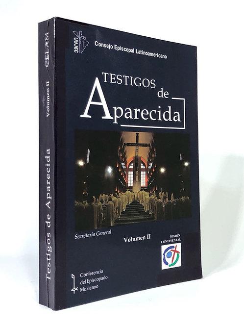 TESTIGOS DE APARECIDA II