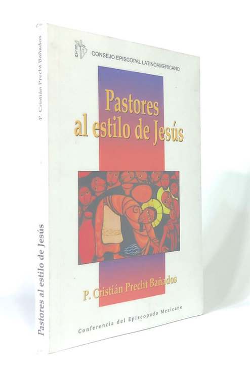 PASTORES AL ESTILO DE JESUS