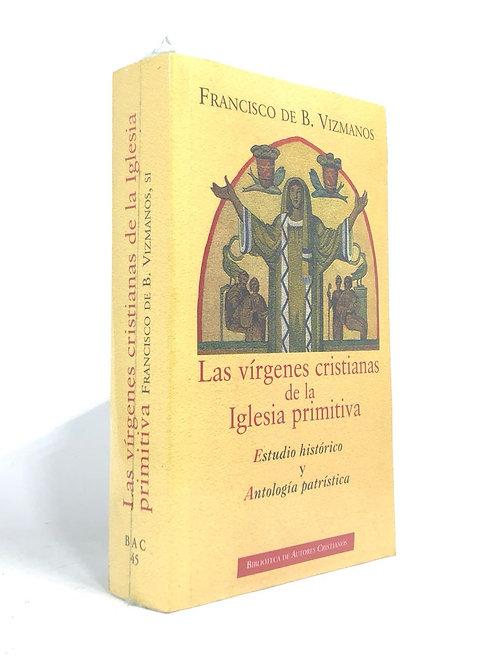 VIRGENES CRISTIANAS DE LA IGLESIA PRIMITIVA, LAS