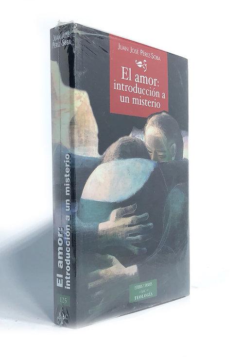 AMOR: INTRODUCCION A UN MISTERIO, EL