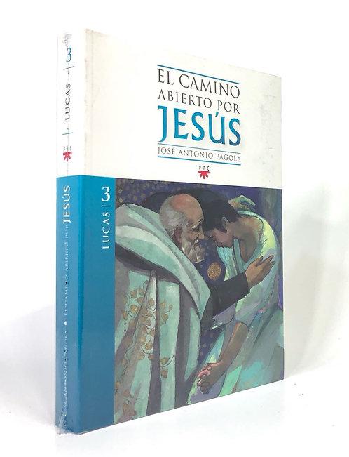 EL CAMINO ABIERTO POR JESUS 3