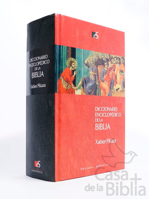 DICCIONARIO ENCICLOPÉDICO DE LA BIBLIA