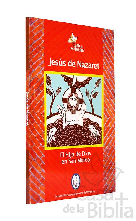 JESÚS DE NAZARET, EL HIJO DE DIOS EN SAN MATEO