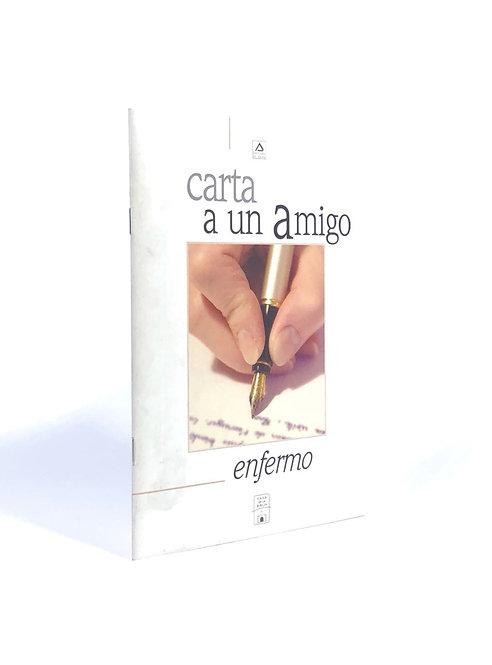 CARTA A UN AMIGO ENFERMO