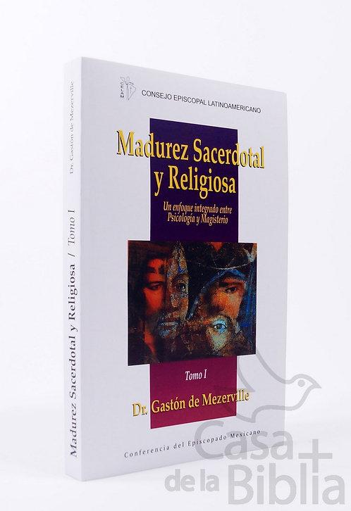 MADUREZ SACERDOTAL Y RELIGIOSA TOMO 1