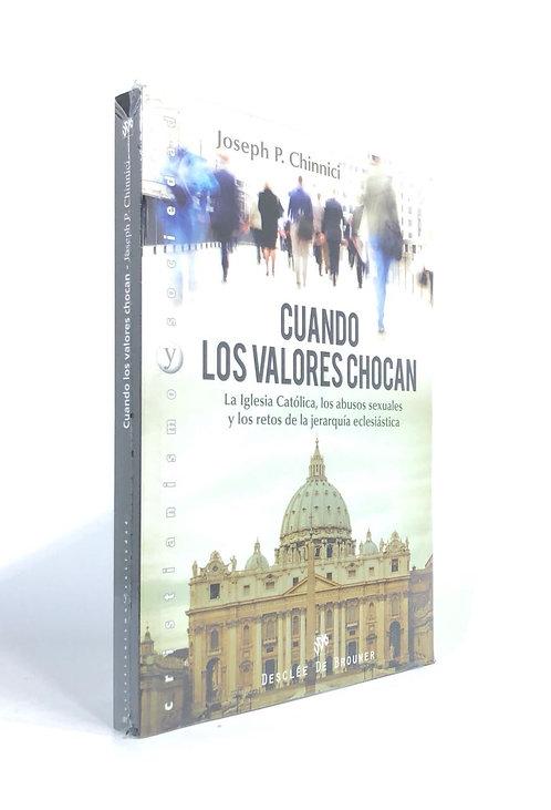 CUANDO LOS VALORES CHOCAN