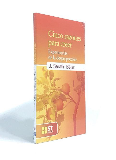 CINCO RAZONES PARA CREER