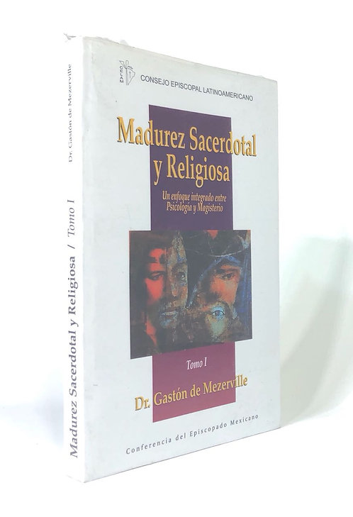 MADUREZ SACERDOTAL Y RELIGIOSA I