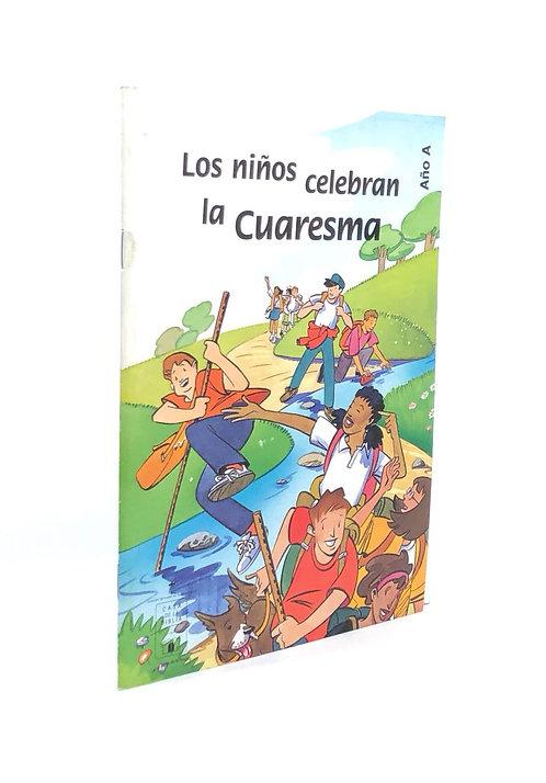 NIÑOS CELEBRAN LA CUARESMA, LOS    AÑO A