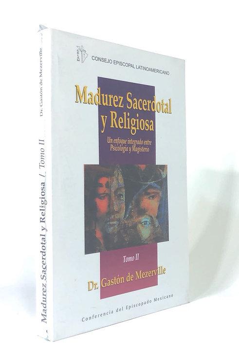 MADUREZ SACERDOTAL Y RELIGIOSA II