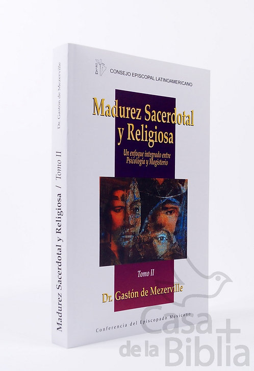MADUREZ SACERDOTAL Y RELIGIOSA TOMO 2