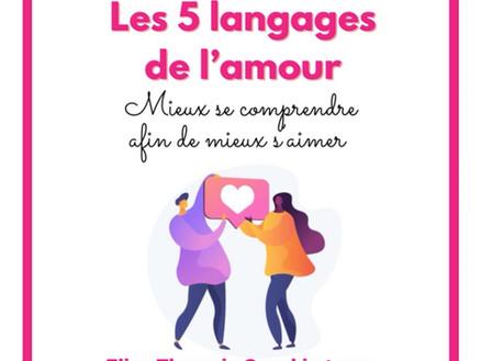 Les 5 langages de l'amour: mieux se comprendre afin de mieux s'aimer