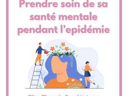 Prendre soin de sa santé mentale pendant l'épidémie