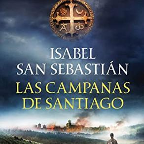 Reseña: Las campanas de Santiago, de Isabel San Sebastián